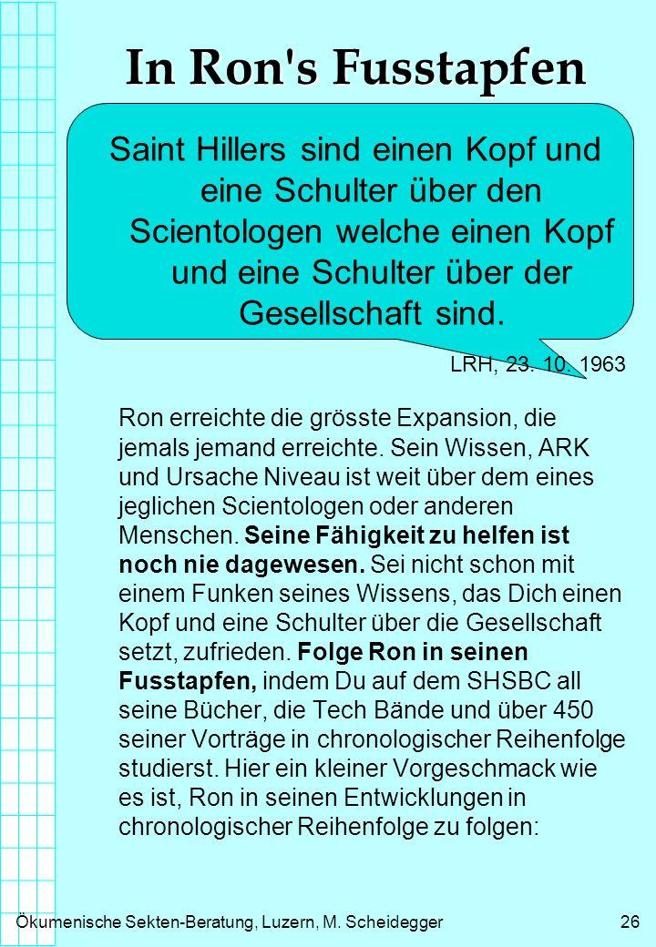 Ökumenische Sekten-Beratung, Luzern, M.Scheidegger27 Wie Ron Clear wurde CLEAR Bzgl.: CLEAR 21.