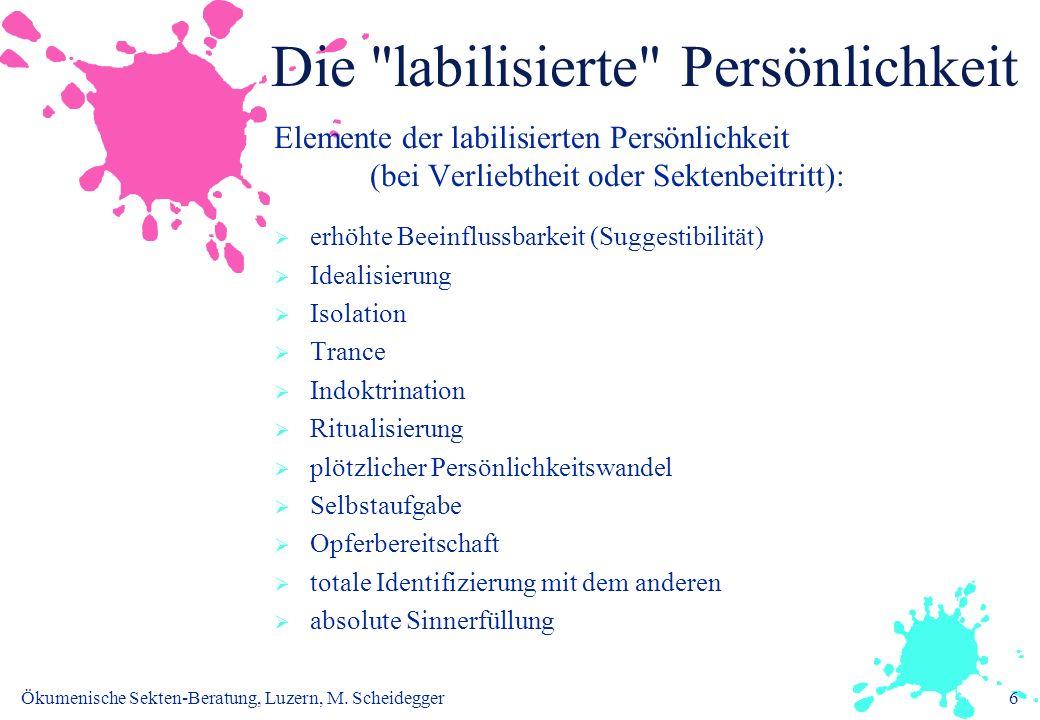 Ökumenische Sekten-Beratung, Luzern, M. Scheidegger6 Die