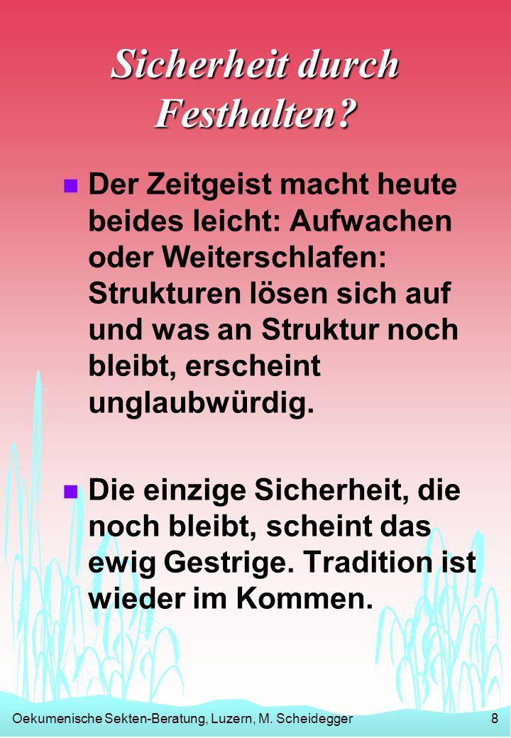 Oekumenische Sekten-Beratung, Luzern, M.