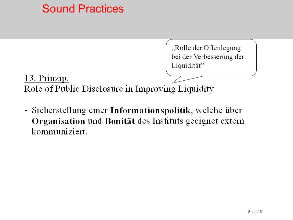 Seite 16 Rolle der Offenlegung bei der Verbesserung der Liquidität Sound Practices