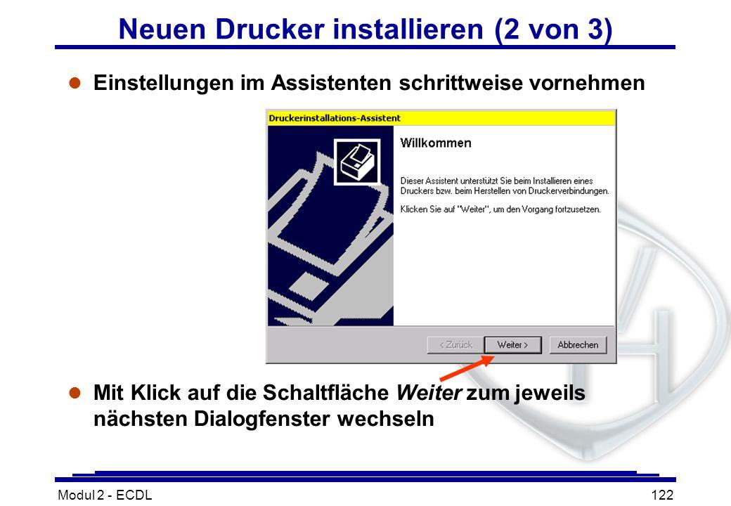 Modul 2 - ECDL122 l Einstellungen im Assistenten schrittweise vornehmen l Mit Klick auf die Schaltfläche Weiter zum jeweils nächsten Dialogfenster wec