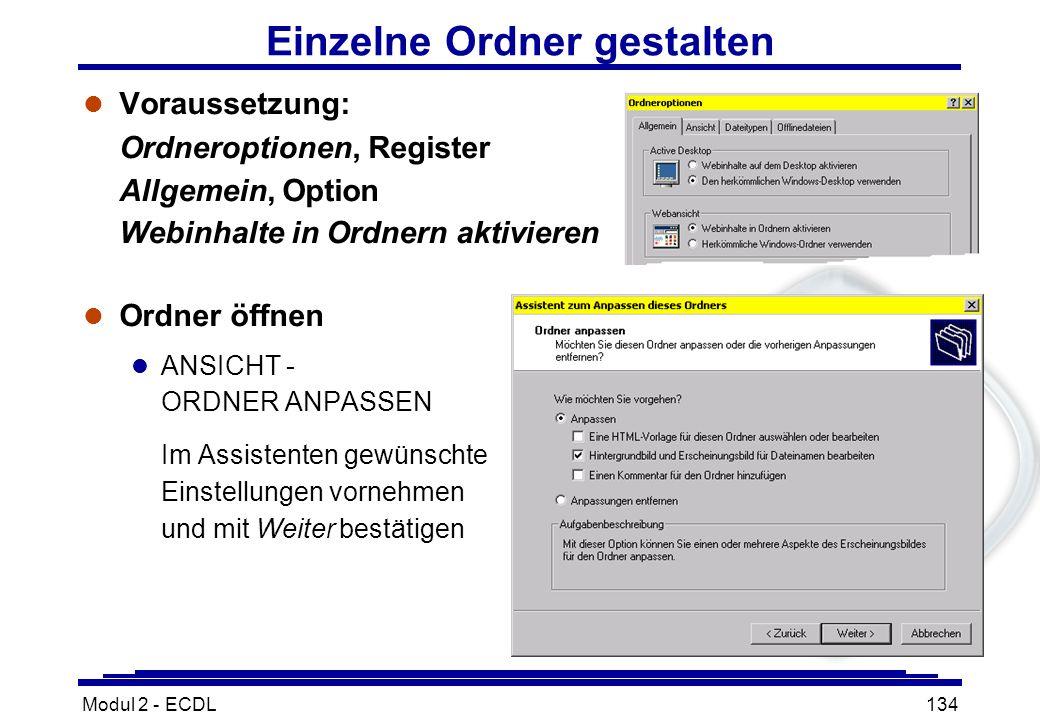 Modul 2 - ECDL134 Einzelne Ordner gestalten l Voraussetzung: Ordneroptionen, Register Allgemein, Option Webinhalte in Ordnern aktivieren l Ordner öffn