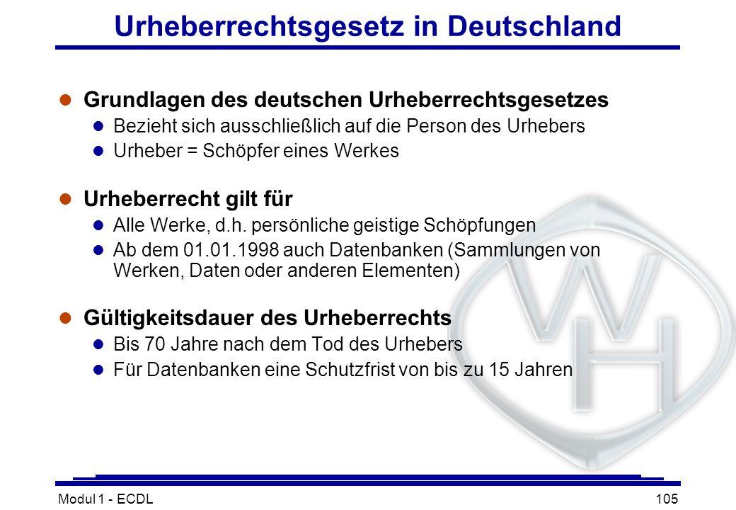 Modul 1 - ECDL105 Urheberrechtsgesetz in Deutschland l Grundlagen des deutschen Urheberrechtsgesetzes l Bezieht sich ausschließlich auf die Person des