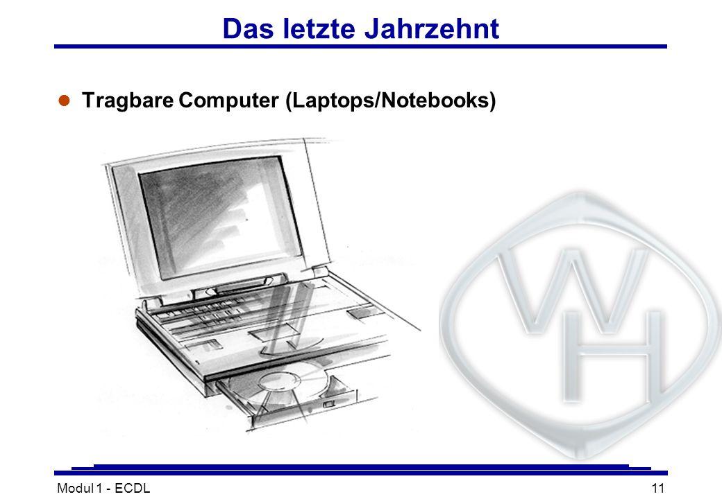 Modul 1 - ECDL11 Das letzte Jahrzehnt l Tragbare Computer (Laptops/Notebooks)