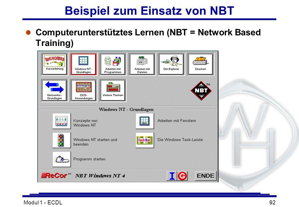 Modul 1 - ECDL92 Beispiel zum Einsatz von NBT l Computerunterstütztes Lernen (NBT = Network Based Training)