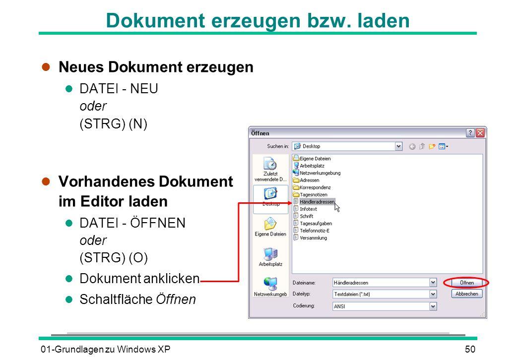 01-Grundlagen zu Windows XP50 Dokument erzeugen bzw.