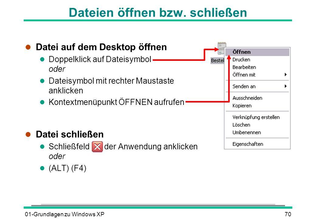 01-Grundlagen zu Windows XP70 Dateien öffnen bzw.