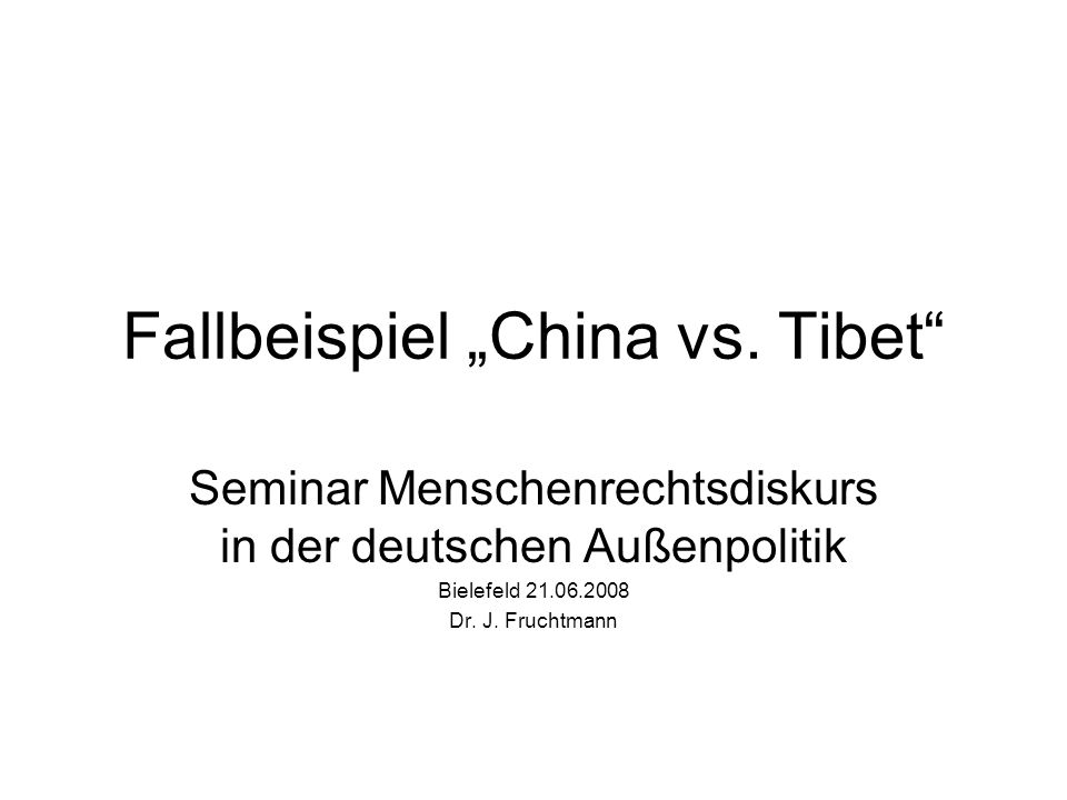 Fallbeispiel China vs.