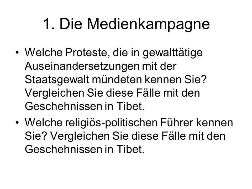 1. Die Medienkampagne Welche Proteste, die in gewalttätige Auseinandersetzungen mit der Staatsgewalt mündeten kennen Sie? Vergleichen Sie diese Fälle