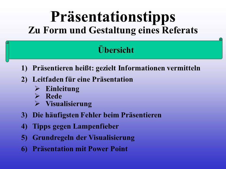 Zu Form und Gestaltung eines Referats 1) Präsentieren heißt: gezielt Informationen vermitteln Einleitung Rede 2) Leitfaden für eine Präsentation Visua