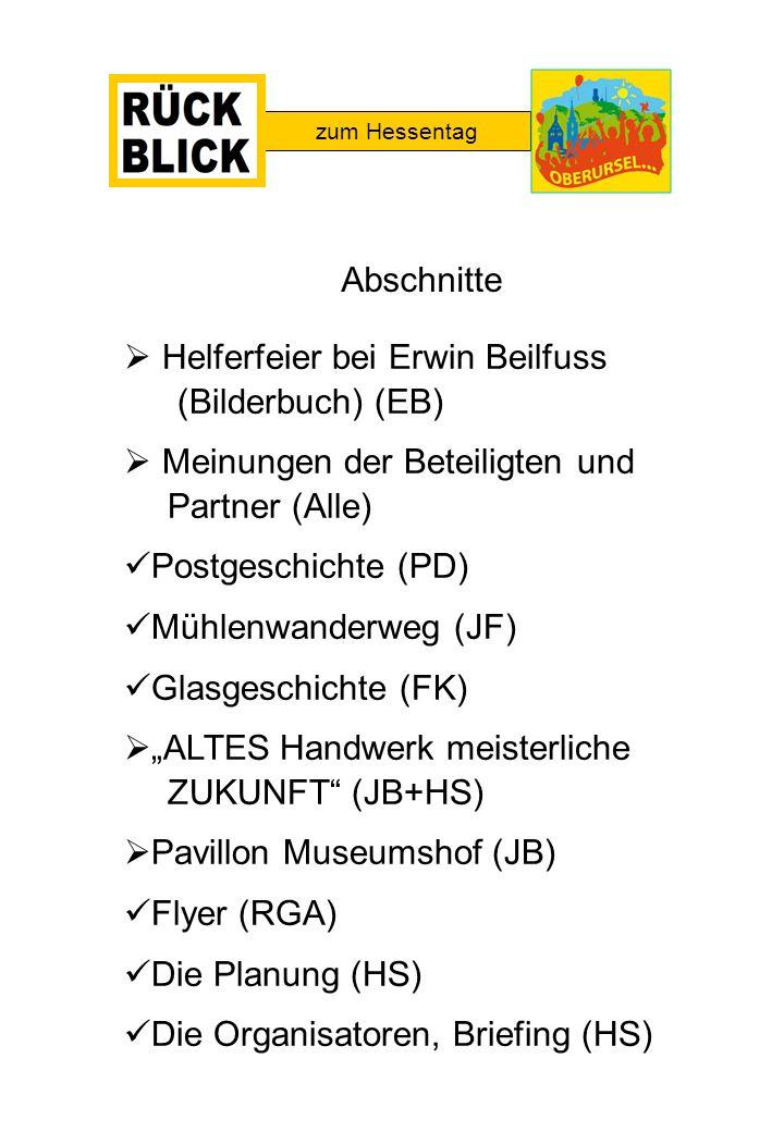Helferfeier bei Erwin Beilfuss (Bilderbuch) (EB) Meinungen der Beteiligten und Partner (Alle) Postgeschichte (PD) Mühlenwanderweg (JF) Glasgeschichte