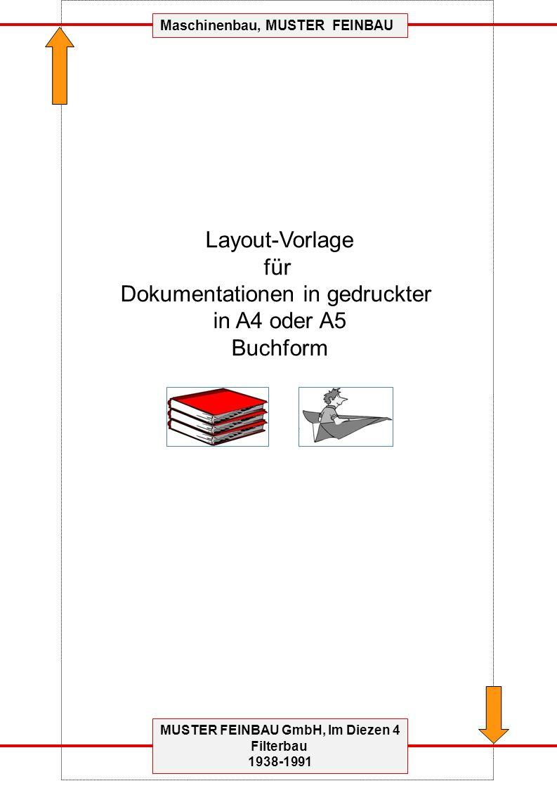 MUSTER FEINBAU GmbH, Im Diezen 4 Filterbau 1938-1991 Maschinenbau, MUSTER FEINBAU Layout-Vorlage für Dokumentationen in gedruckter in A4 oder A5 Buchform
