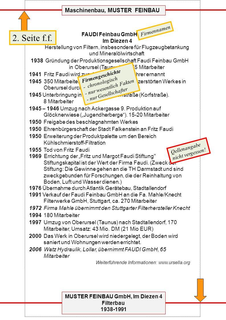 MUSTER FEINBAU GmbH, Im Diezen 4 Filterbau 1938-1991 Maschinenbau, MUSTER FEINBAU FAUDI Feinbau GmbH Im Diezen 4 Herstellung von Filtern, insbesondere für Flugzeugbetankung und Mineralölwirtschaft 1938 Gründung der Produktionsgesellschaft Faudi Feinbau GmbH in Oberursel (Taunus), ca.
