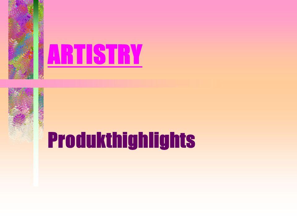 ARTISTRY Produkthighlights