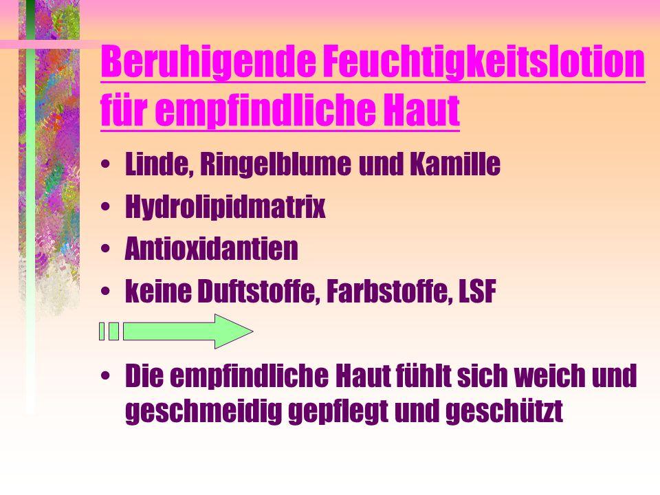 Beruhigende Feuchtigkeitslotion für empfindliche Haut Linde, Ringelblume und Kamille Hydrolipidmatrix Antioxidantien keine Duftstoffe, Farbstoffe, LSF