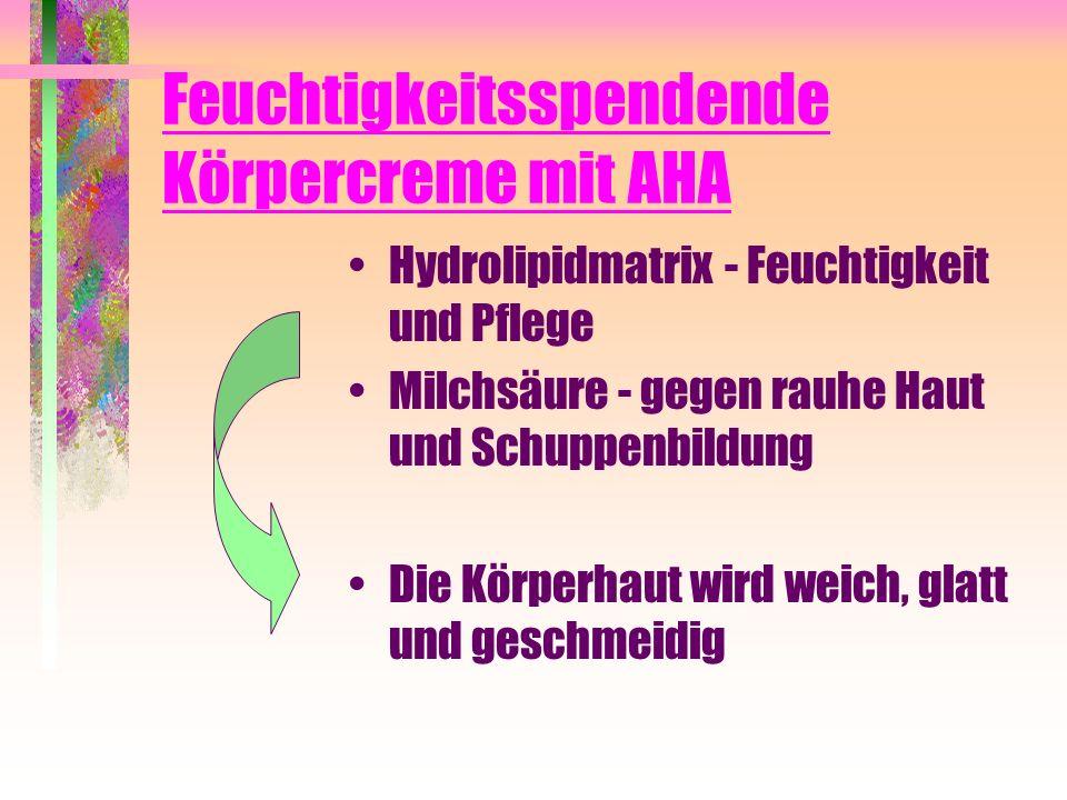 Feuchtigkeitsspendende Körpercreme mit AHA Hydrolipidmatrix - Feuchtigkeit und Pflege Milchsäure - gegen rauhe Haut und Schuppenbildung Die Körperhaut