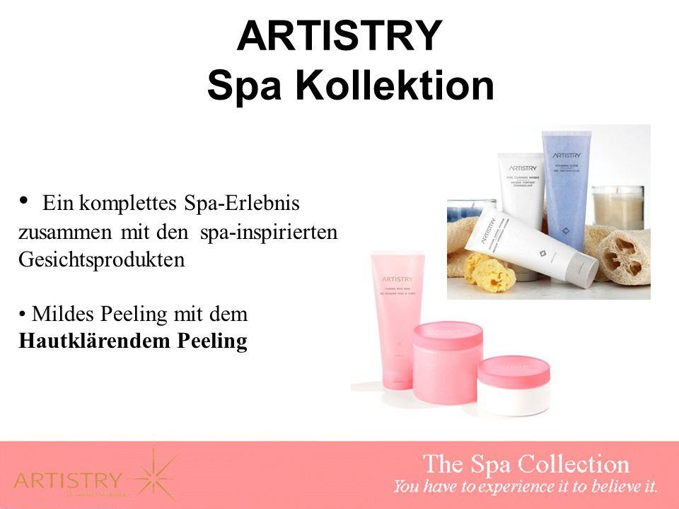 ARTISTRY Spa Kollektion Ein komplettes Spa-Erlebnis zusammen mit den spa-inspirierten Gesichtsprodukten Mildes Peeling mit dem Hautklärendem Peeling