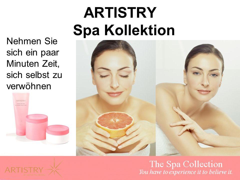 ARTISTRY Spa Kollektion Für Frauen, die zu beschäftigt sind in ein SPA zu gehen Verwöhnen Sie sich selbst und Ihre Haut mit speziellen Spa- inspirierten Produkten