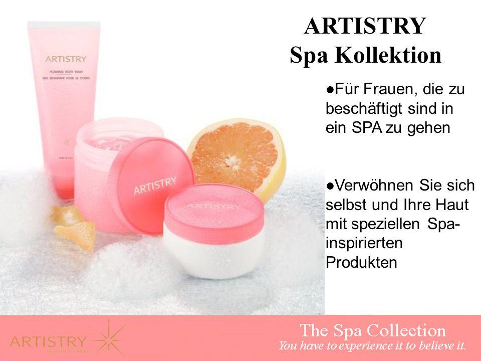 ARTISTRY Spa Kollektion Für Frauen, die zu beschäftigt sind in ein SPA zu gehen Verwöhnen Sie sich selbst und Ihre Haut mit speziellen Spa- inspiriert