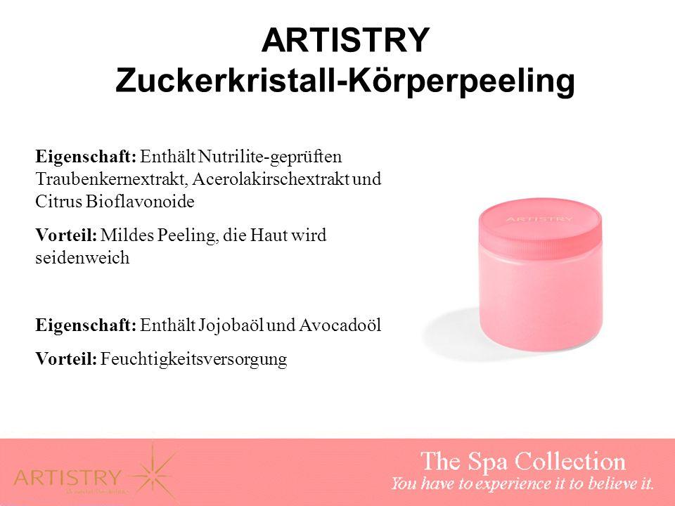 ARTISTRY Zuckerkristall-Körperpeeling Eigenschaft: Enthält Nutrilite-geprüften Traubenkernextrakt, Acerolakirschextrakt und Citrus Bioflavonoide Vorte