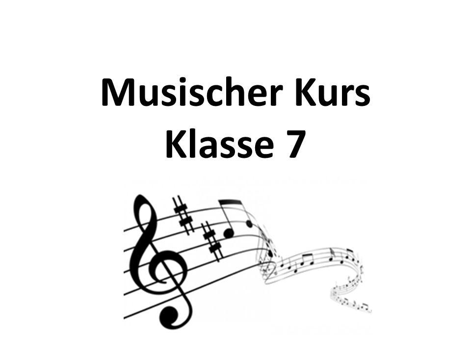 Musischer Kurs Klasse 7