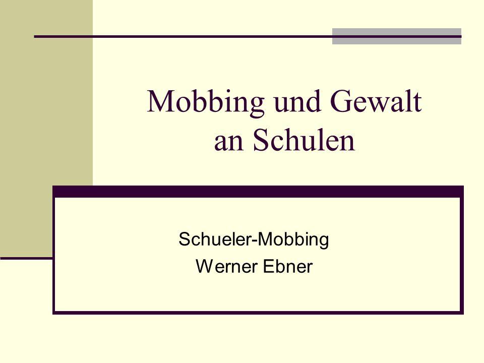 Mobbing und Gewalt an Schulen Schueler-Mobbing Werner Ebner