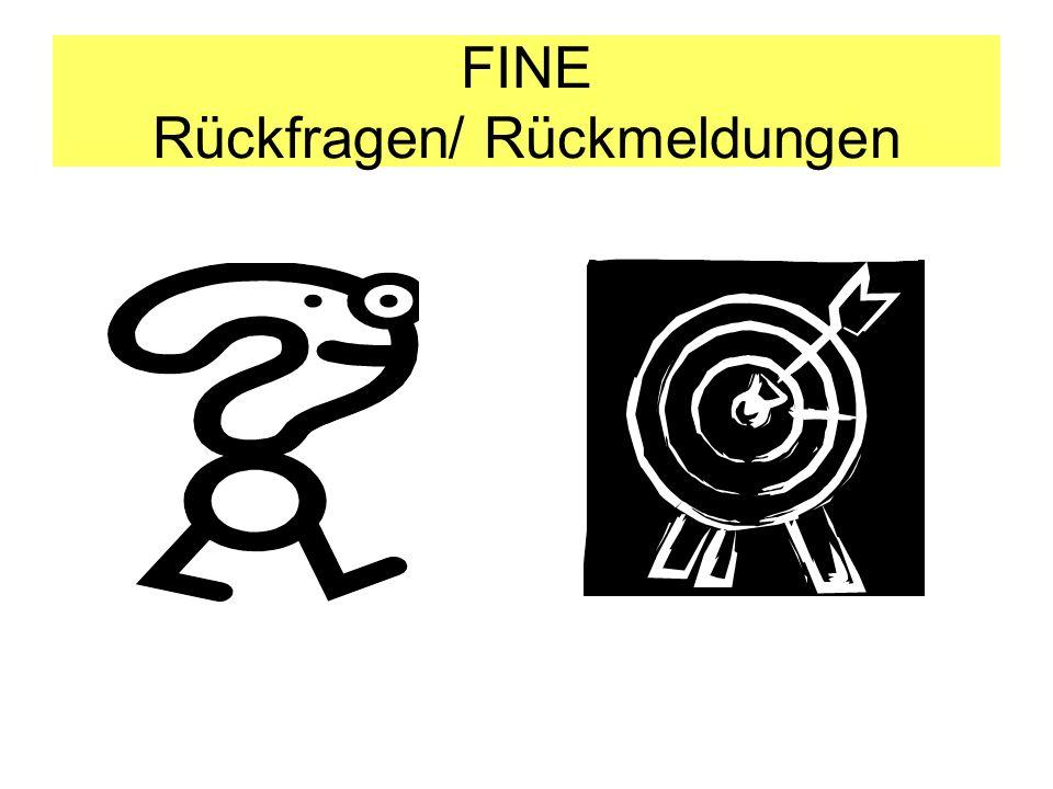 FINE Rückfragen/ Rückmeldungen