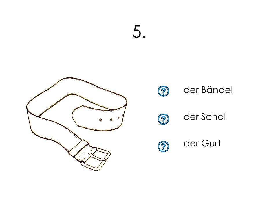 5. der Bändel der Schal der Gurt