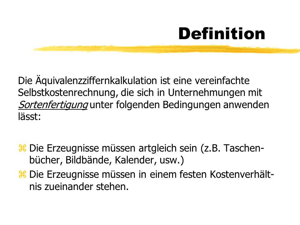 Definition zDie Erzeugnisse müssen artgleich sein (z.B.