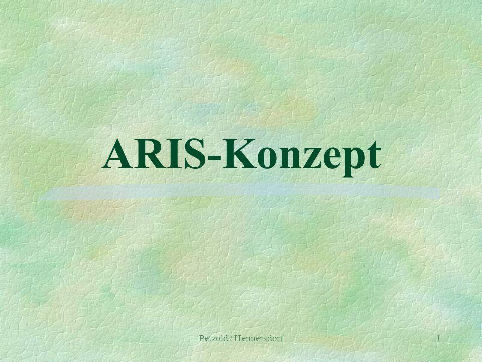 Petzold / Hennersdorf1 ARIS-Konzept