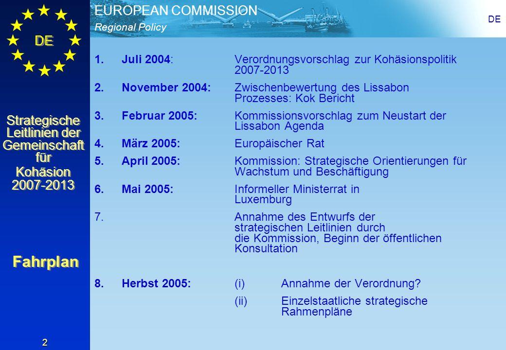 Regional Policy EUROPEAN COMMISSION DE Strategische Leitlinien der Gemeinschaft für Kohäsion 2007-2013 Strategische Leitlinien der Gemeinschaft für Kohäsion 2007-2013 DE 13 Die neuen strategischen Leitlinien: Beitrag zur Strategie von Lissabon (2) 3) Mehr und bessere Arbeitsplätze mehr Menschen in neue Beschäftigungsverhältnisse bringen, bestehende erhalten und die Sozialversischerungssysteme modernisieren; Anpassungsfähigkeit der Arbeitnehmer und Unternehmen und die Flexibilität des Arbeitsmarktes verbessern; die Investitionen in das Humankapital erhöhen durch bessere Bildung undAusbildung 4) Gebietsbezogene Kohäsion und Zusammenarbeit Der Beitrag der Städte zu Wachstum und Beschäftigung Unterstützung der ökonomischen Diversifizierung in ländlichen Gebieten Zusammenarbeit: grenzüberschreitend/grenzübergreifend/interregional Schwerpunkte