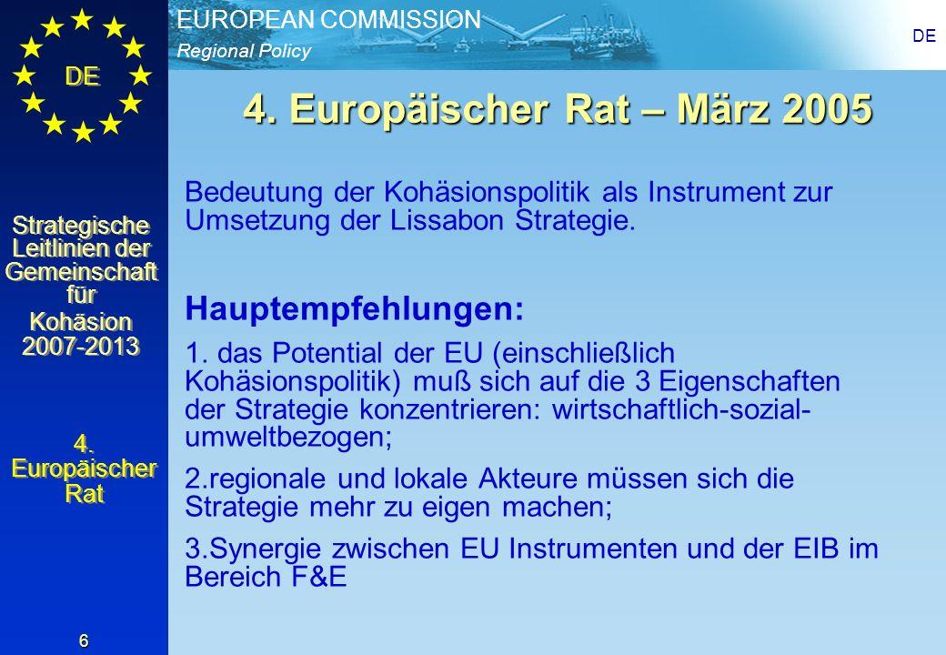 Regional Policy EUROPEAN COMMISSION DE Strategische Leitlinien der Gemeinschaft für Kohäsion 2007-2013 Strategische Leitlinien der Gemeinschaft für Kohäsion 2007-2013 DE 17 IV) Mehr Investitionen in FTE Stärkung der Zusammenarbeit zwischen Wirtschaft und öffentlich-privaten Partnern: Unterstützung von regionalen und transregionalen Clustern Aufbau transnationaler europäischer Projekte Unterstützung von FTE in den KMU Zusätzliches 7.