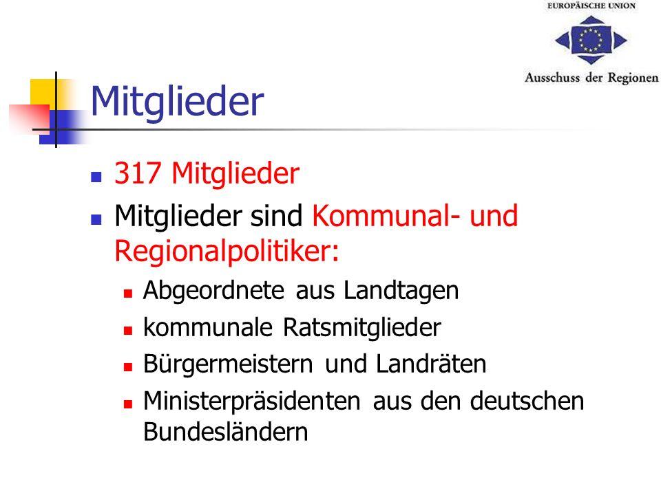 Mitglieder 317 Mitglieder Mitglieder sind Kommunal- und Regionalpolitiker: Abgeordnete aus Landtagen kommunale Ratsmitglieder Bürgermeistern und Landr