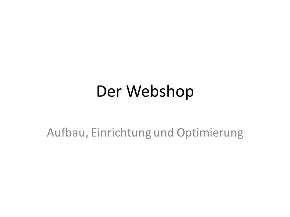 Der Webshop Aufbau, Einrichtung und Optimierung