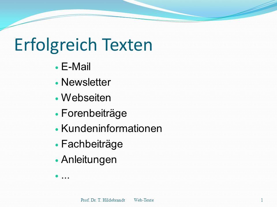 Erfolgreich Texten E-Mail Newsletter Webseiten Forenbeiträge Kundeninformationen Fachbeiträge Anleitungen...