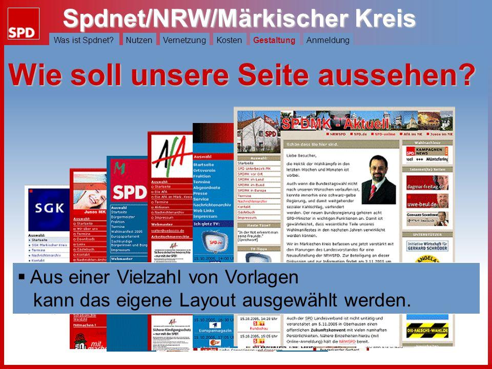 Spdnet/NRW/Märkischer Kreis Was ist Spdnet?NutzenVernetzungKostenGestaltungAnmeldung Was kostet Spdnet/NRW? Prinzipiell ist die Nutzung für alle SPD-