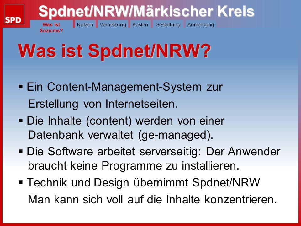 Spdnet/NRW/Märkischer Kreis Was ist Spdnet?NutzenVernetzungKostenGestaltungAnmeldung Anmeldung: hier und jetzt und per E-Mail: info@spdmk.de walter@websozis.de oder im Internet: www.soziserver.de Anmeldung