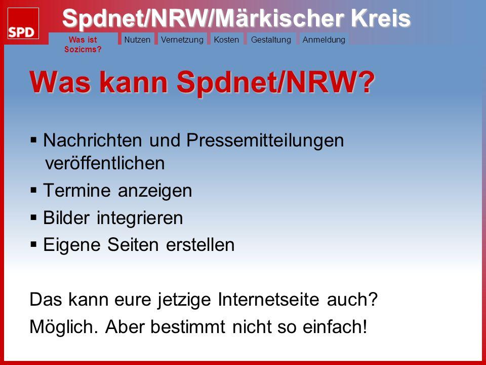 Spdnet/NRW/Märkischer Kreis Was ist Spdnet?NutzenVernetzungKostenGestaltungAnmeldung Was kann Spdnet/NRW.