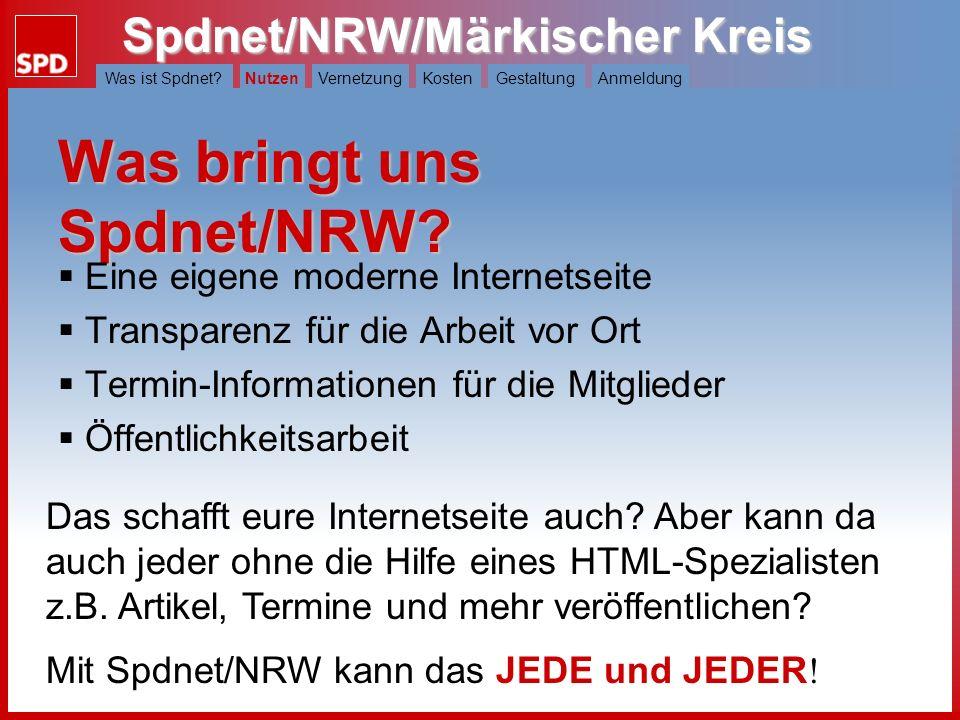Spdnet/NRW/Märkischer Kreis Was ist Spdnet?NutzenVernetzungKostenGestaltungAnmeldung Was bringt uns Spdnet/NRW.