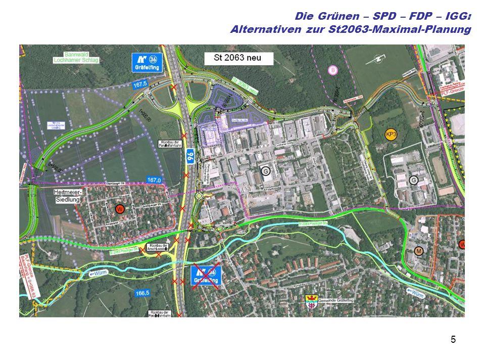 5 Die Grünen – SPD – FDP – IGG: Alternativen zur St2063-Maximal-Planung
