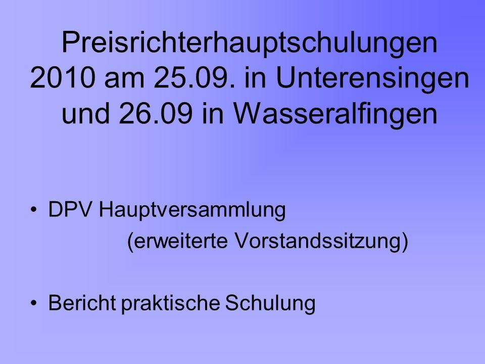 Praktische Schulung des Deutschen Preisrichterverbandes am 18.06.2010 in Monschau Beispielbilder