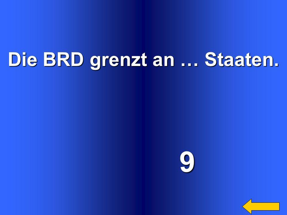 Die BRD besteht aus … Bundesländern.16