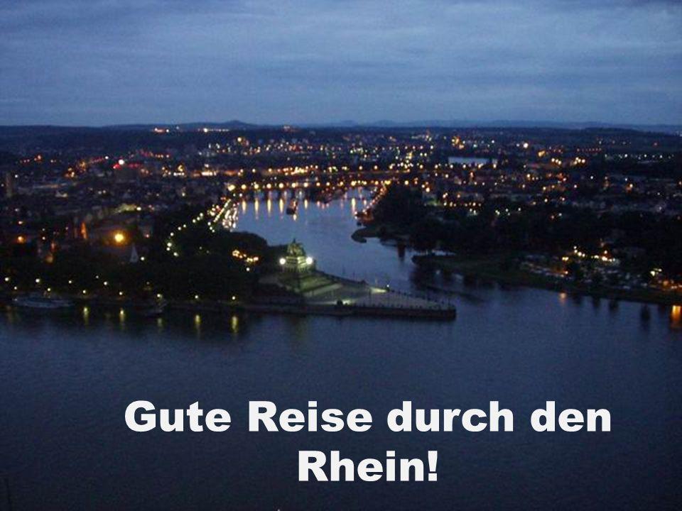 Gute Reise durch den Rhein!