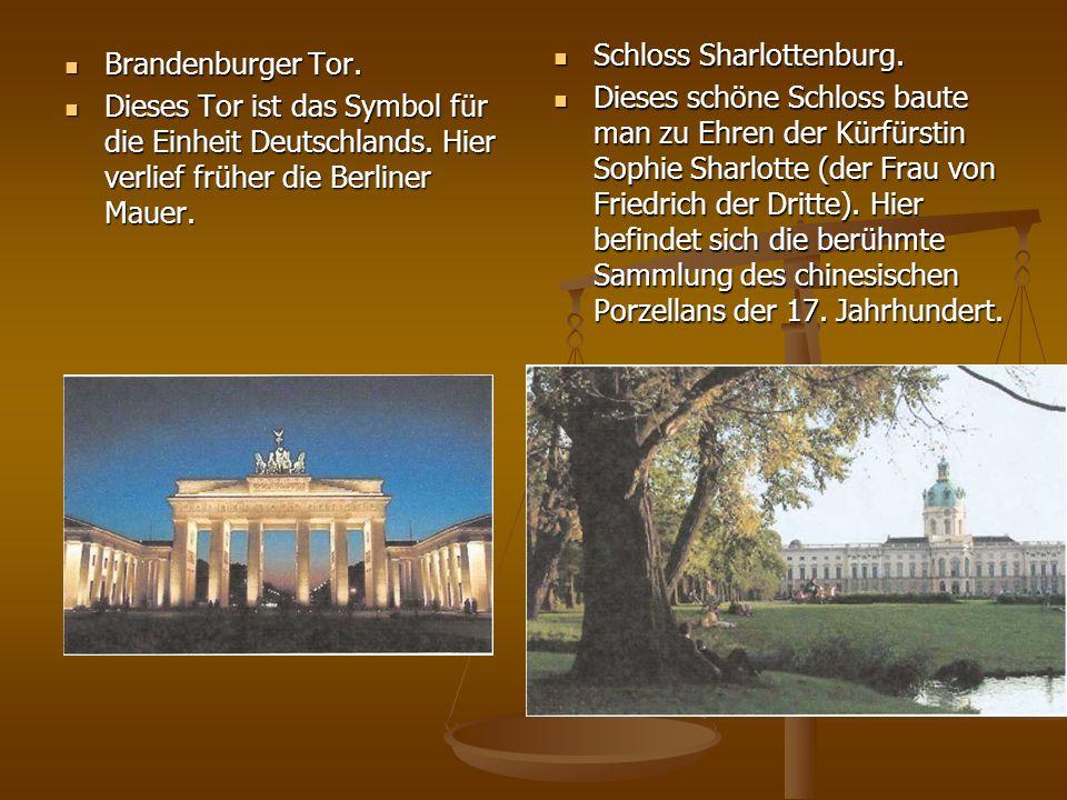 Brandenburger Tor. Brandenburger Tor. Dieses Tor ist das Symbol für die Einheit Deutschlands. Hier verlief früher die Berliner Mauer. Dieses Tor ist d