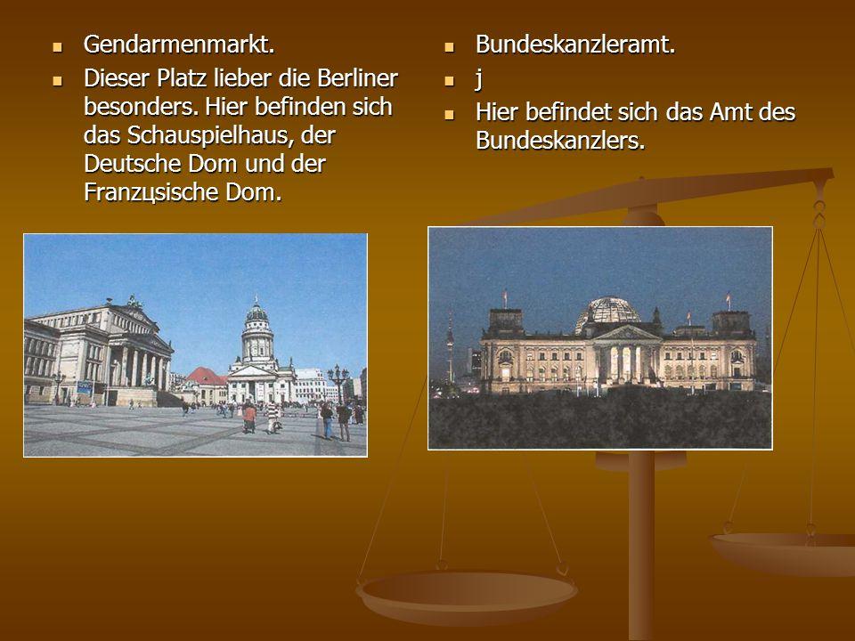 Gendarmenmarkt. Gendarmenmarkt. Dieser Platz lieber die Berliner besonders. Hier befinden sich das Schauspielhaus, der Deutsche Dom und der Franzцsisc