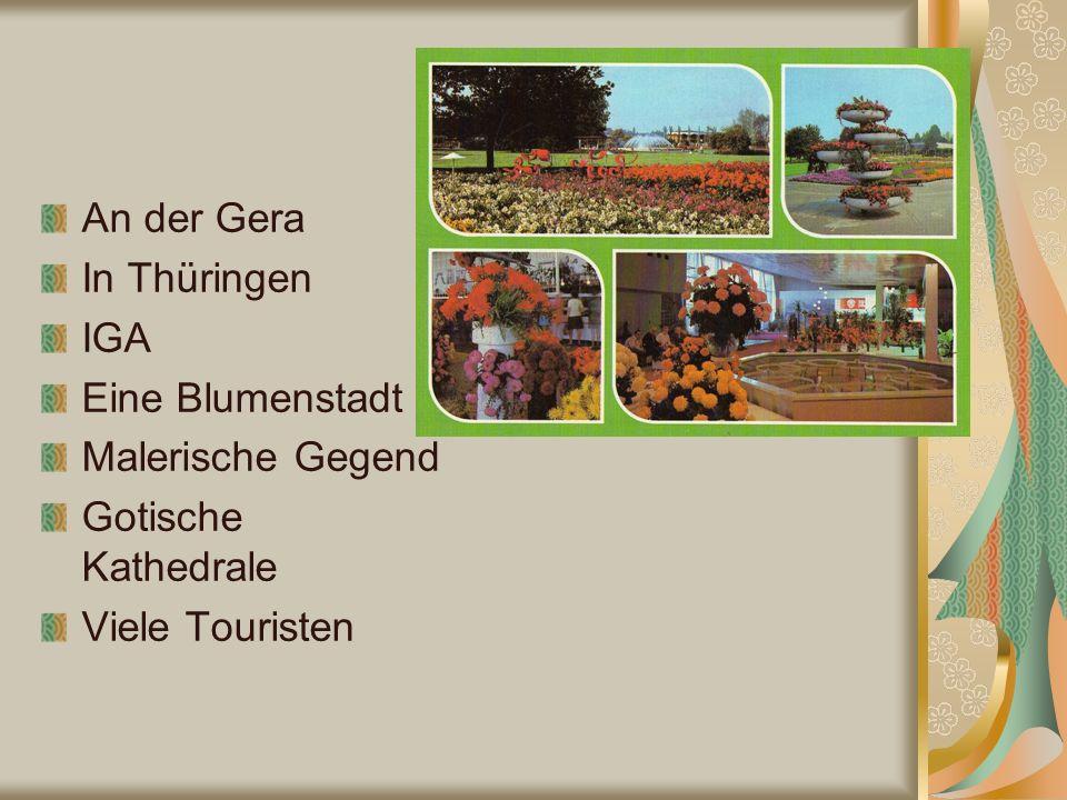 An der Gera In Thüringen IGA Eine Blumenstadt Malerische Gegend Gotische Kathedrale Viele Touristen
