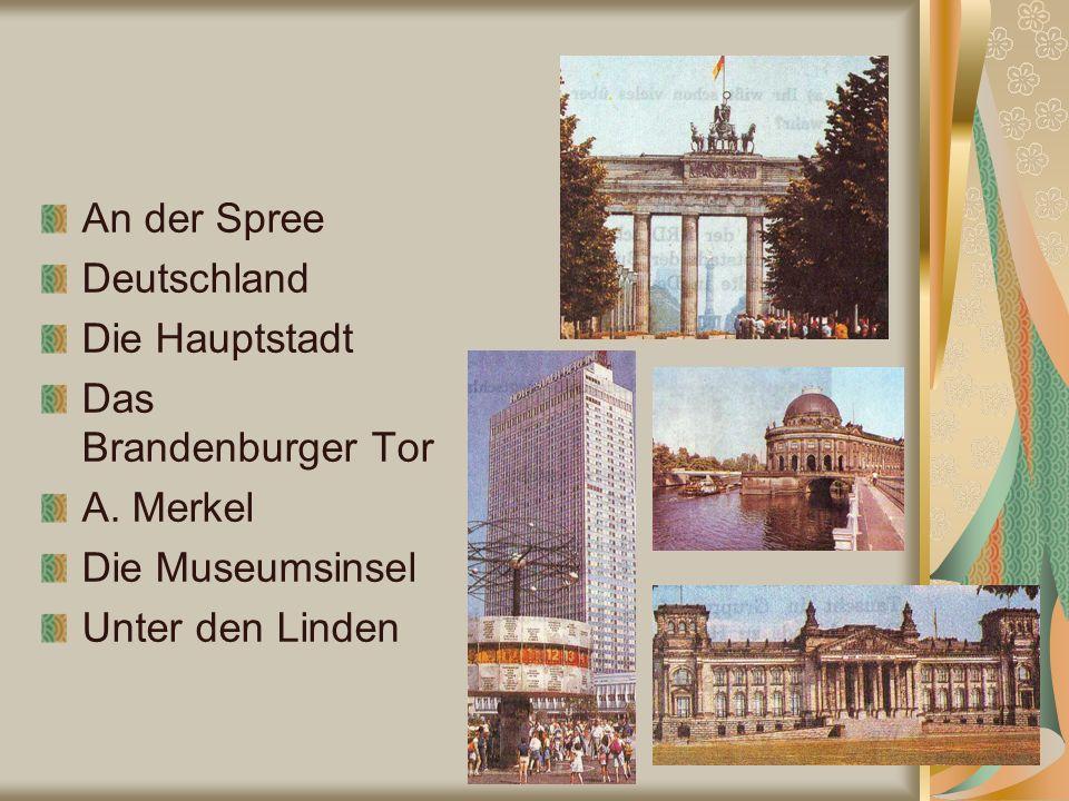 An der Spree Deutschland Die Hauptstadt Das Brandenburger Tor A.