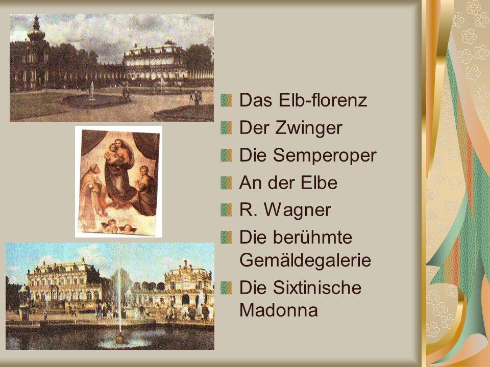 Das Elb-florenz Der Zwinger Die Semperoper An der Elbe R.