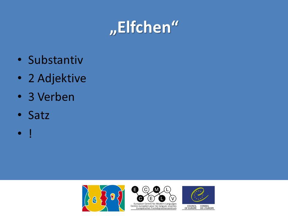 Elfchen Substantiv 2 Adjektive 3 Verben Satz !