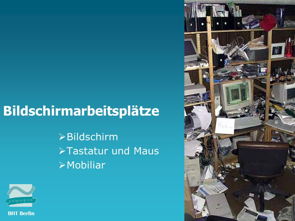 TFH Berlin Bildschirmarbeitsplätze Bildschirm Tastatur und Maus Mobiliar © Ilse Schmiedecke 2010 BHT Berlin
